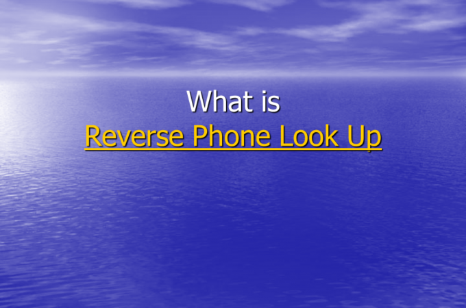 Read And Learn About The Finest Reverse Phone Lookup Services You May Use To Find Unknown Caller's Name